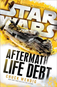 Aftermath: Life Debt. DelRey Books 2016